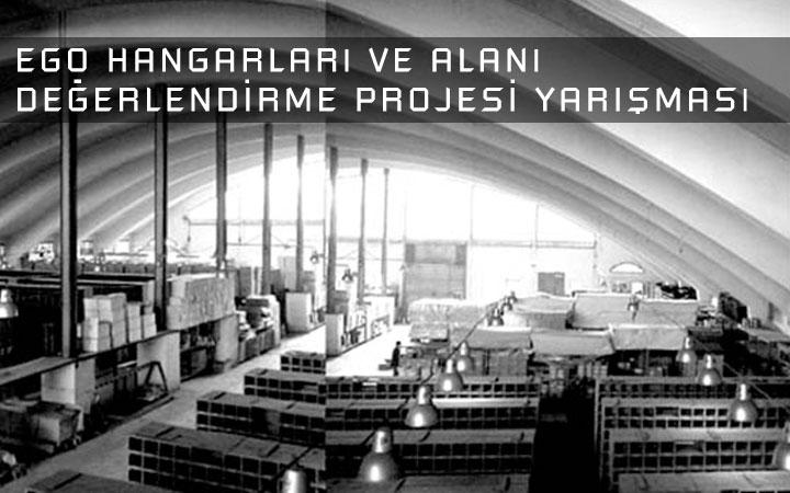 EGO Hangarları ve Alanı Değerlendirme Projesi Yarışması