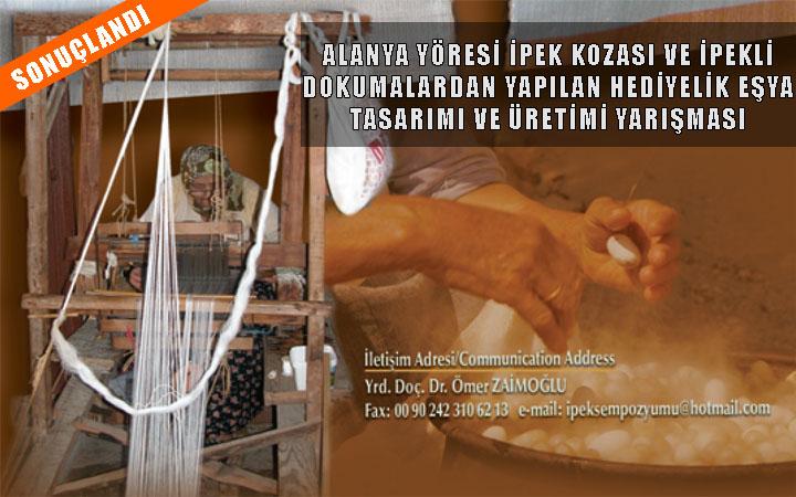 İpek Kozası ve İpekli Dokumalardan Yapılan Hediyelik Eşya Tasarımı Yarışması Sonuçlandı