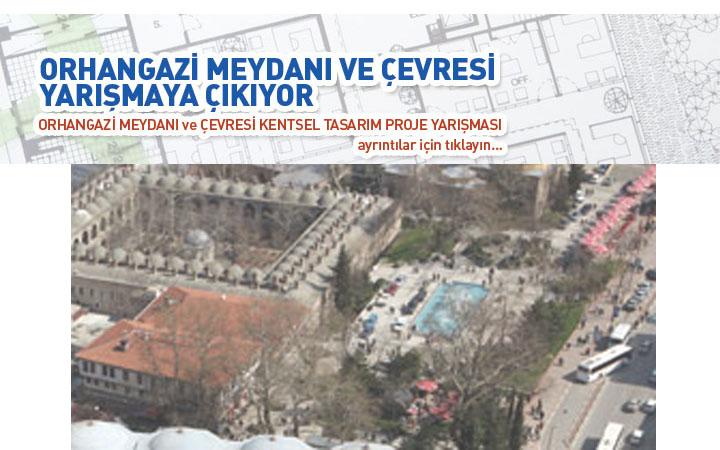 Bursa Orhangazi Meydanı ve Çevresi  Kentsel Tasarım Projesi