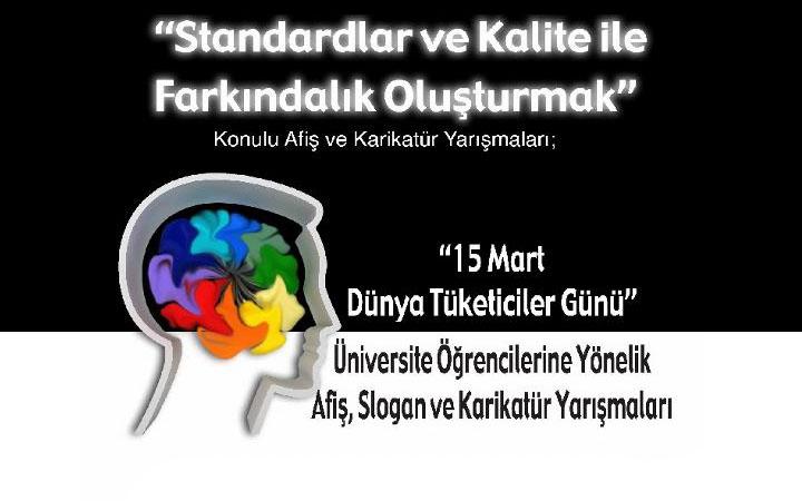 """TSE  """"Standardlar ve Kalite ile Farkındalık Oluşturmak"""" Afiş Yarışması"""