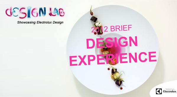 """Electrolux Design Lab 2012 Yarışması """"Deneyimi Tasarla"""""""