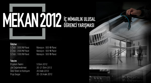 Mekan 2012 İç Mimarlık Ulusal Öğrenci Yarışması