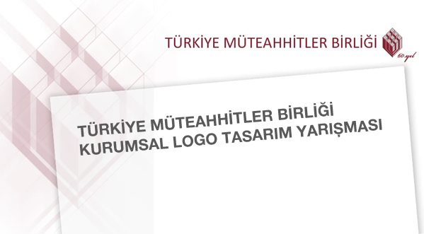 Türkiye Müteahhitler Birliği Kurumsal Logo Tasarım Yarışması