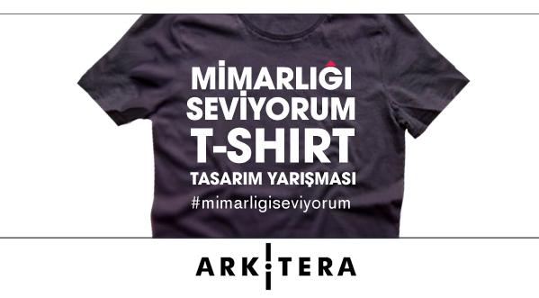 Arkitera Mimarlık Merkezi T-shirt Tasarım Yarışması: Mimarlığı Seviyorum