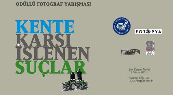 """""""Kente Karşı İşlenen Suçlar"""" Fotoğraf Yarışması"""