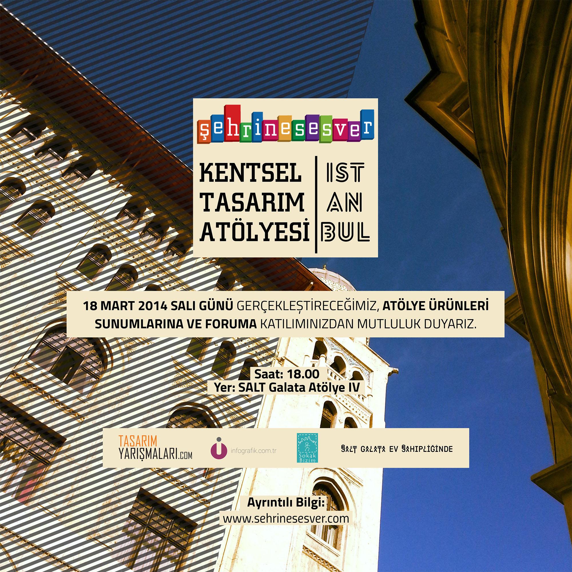Şehrine Ses Ver Kentsel Tasarım Atölyesi İstanbul Sunumları ve Forumu