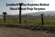 Çanakkale Savaşı Araştırma Merkezi Ulusal Mimari Proje Yarışması