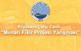 Büyükada Çarşı Camii Mimari Fikir Projesi Yarışması
