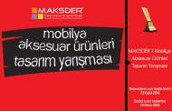MAKSDER 7. Mobilya Aksesuar Ürünleri Tasarım Yarışması