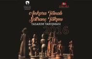 Ankara Temalı Satranç Takımı Tasarım Yarışması 2016