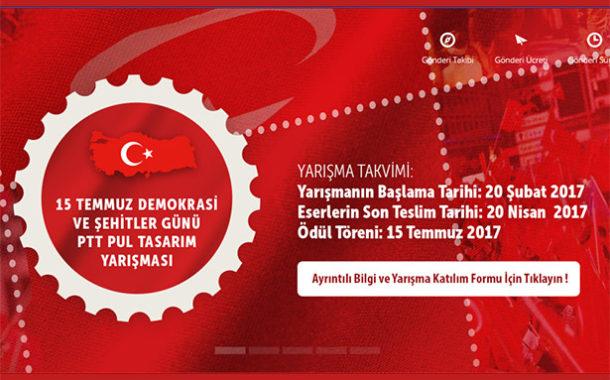 15 Temmuz Demokrasi ve Şehitler Günü PTT Pul Tasarım Yarışması