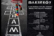 """""""Mahallem: Bakırköy"""" Uluslararası Katılımlı Öğrenci Mimari Fikir Projesi Yarışması"""