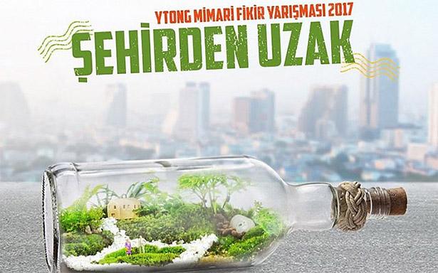 """Ytong Mimari Fikir Yarışması: """"Şehirden Uzak"""""""