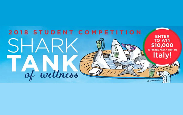 2018 Shark Tank of Wellness Student Global Competition