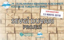 """29. Uluslararası Bandırma Kuş Cenneti Kültür ve Turizm Festivali """"Sevgi Duvarı"""" Projesi"""