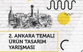 2. Ankara Temalı Ürün Tasarım Yarışması