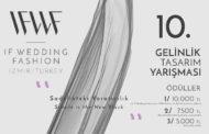 """If Wedding Fashion İzmir 2019 """"Sadelikteki Yaratıcılık"""" 10.Gelinlik Tasarım Yarışması"""