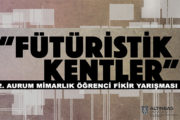 """Aurum Mimarlık Öğrenci Fikir Yarışması: """"Fütüristik Kentler II"""""""