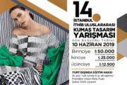 14. İstanbul 2019 Uluslararası Kumaş Tasarım Yarışması