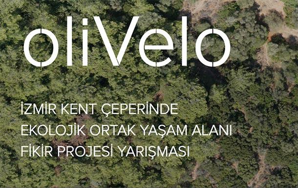 Olivelo – İzmir Kent Çeperinde Ekolojik Ortak Yaşam Alanı Fikir Projesi Yarışması