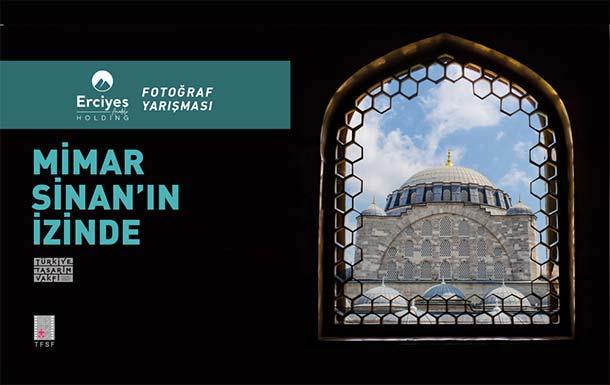 """""""Mimar Sinan'ın İzinde """" Fotoğraf Yarışması"""