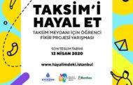 """""""Taksim'i Hayal Et"""" Taksim Meydanı İçin Öğrenci Fikir Projesi Yarışması"""