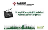5. Yeşil Kampüs Etkinlikleri Kamu Spotu Yarışması